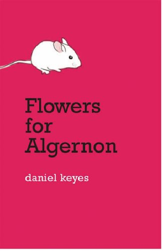 Daniel Keyes Flowers For Algernon SFF Book Reviews