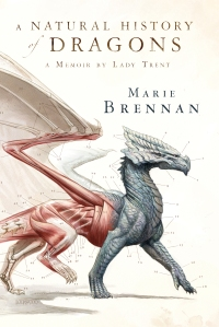 Marie Brennan - A natural history of dragons