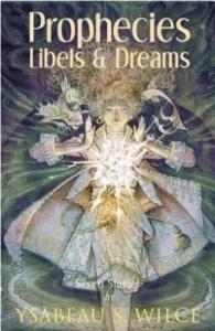 prophecies libels and dreams