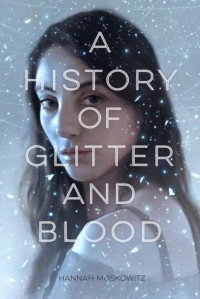 history of glitter and blood